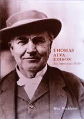 Thomas Alva Edison, An American Myth